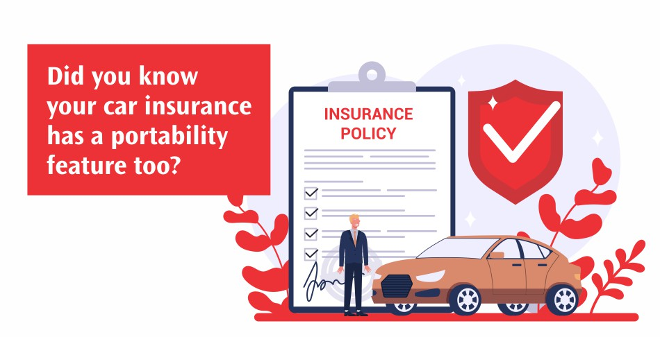 Did you know your car insurance has a portability feature too