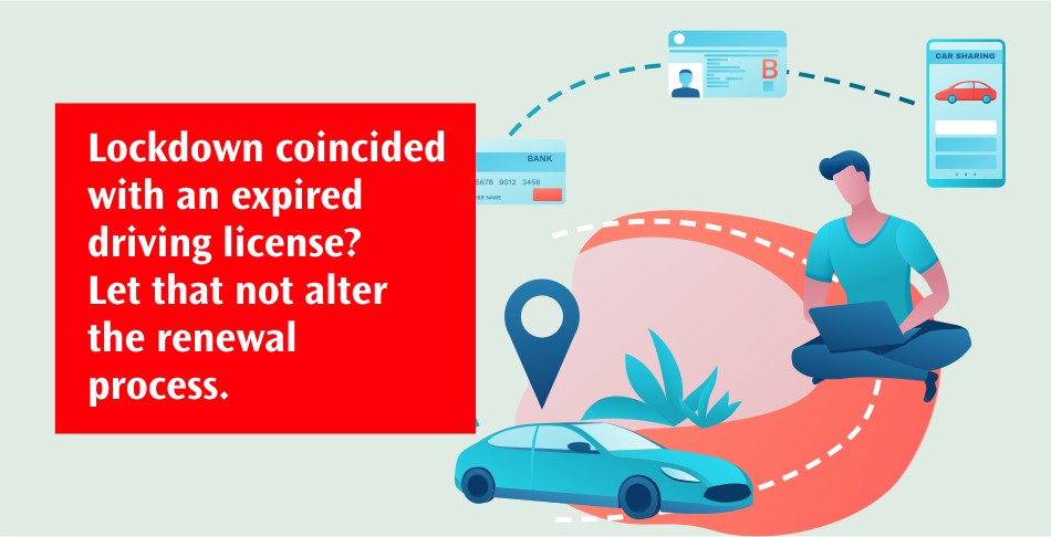 Lockdown coincided with an expired driving license - Let that not alter the RTO process